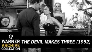 The Devil Makes Three (Original Theatrical Trailer)