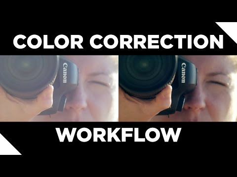 Color Correction Tutorial and Workflow