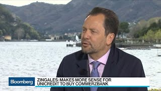 Zingales Says More Sense for UniCredit to Buy Commerzbank