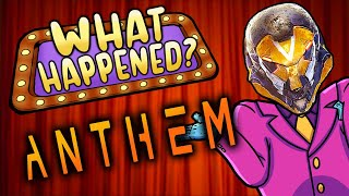 Anthem - What Happened?