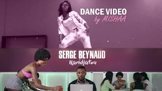 Dance video by MISHAA I Serge Beynaud - Karidjatou