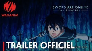 Sword Art Online -Alicization- | Trailer Officiel [VOSTFR]
