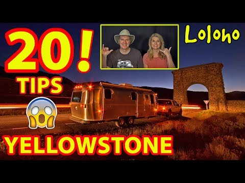 THE TRUTH ABOUT YELLOWSTONE  - 20 TIPS!