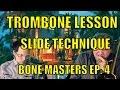 Bone Masters: Ep. 4 - Bob McChesney - Trombone Lesson Master Class - Slide Technique