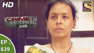 Crime Patrol - क्राइम पेट्रोल सतर्क - Ep 839 - Death Of Two Best Friends Part 1- 5th August, 2017