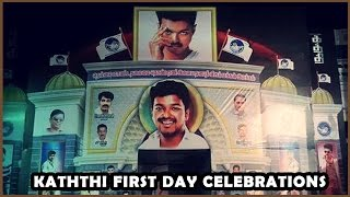Kaththi First Day Celebrations