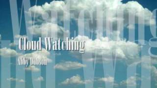 Watch Abby Dobson Cloud Watching video