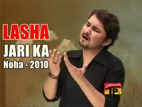 Lashaa Jaree Ka (syed Raza Abbas Zaidi ) Vol-5 Nohay 2010 video