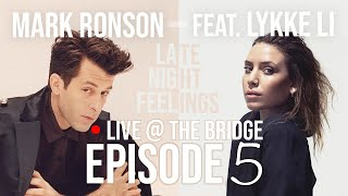 Mark Ronson ft. Lykke Li - Late Night Feelings | Live @ The Bridge Episode 5