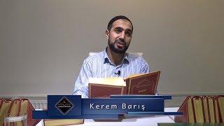 Kerem Barış - Allah ( celle celâlühû ) ı bizzât seviyoruz
