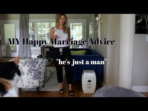 "My Happy Marriage Tips~ ""he's just a man"""