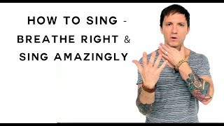 How To Sing - Breathe Right & Sing Amazingly