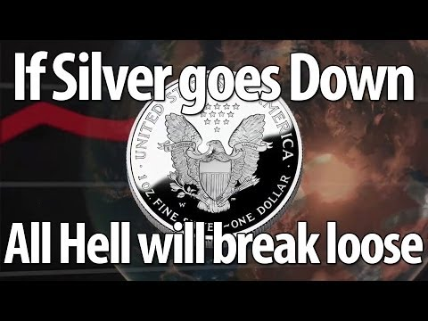 If Silver Goes Down All Hell Will Break Loose In The Physical...