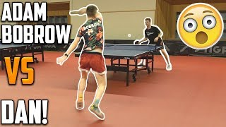 Adam Bobrow vs TableTennisDaily's Dan!