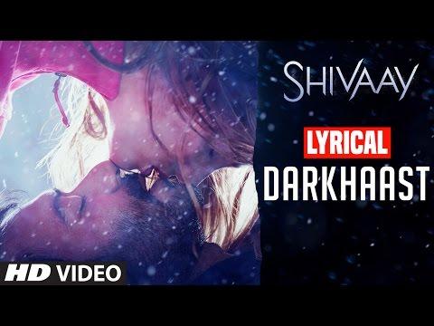 DARKHAAST Lyrical  Video Song |  SHIVAAY | Arijit Singh & Sunidhi Chauhan | Ajay Devgn | T-Series
