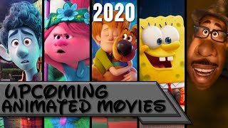 Upcoming Animated Movies 2020