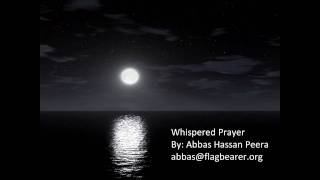 Whispered Prayer - An English Munajat