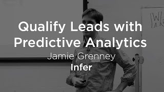Qualify Leads with Predictive Analytics