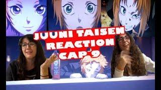"""JUUNI TAISEN REACTION CAP 9 """"¡¡VUELVEN A JUGAR CON NUESTRAS EMOCIONES!!"""""""
