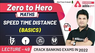 Speed Time Distance (Basics) | Maths | Adda247 Banking Classes | Lec-49