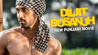 DILJIT DOSANJH  New Punjabi Full Movie  Latest Pun