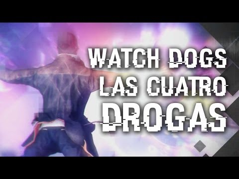 WATCH DOGS: LAS 4 DROGAS - Viajes digitales