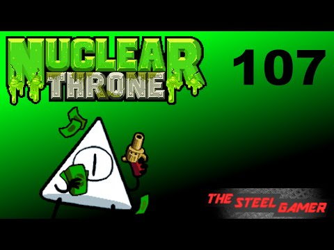 Nuclear Throne Ep. 107 [Tangent]