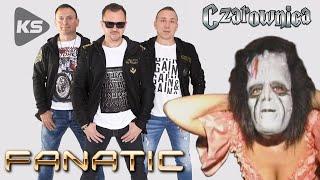 Fanatic  Czarownica  new version