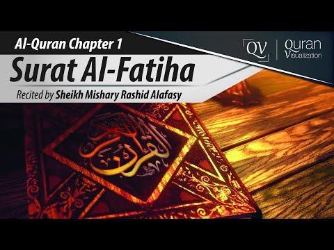 Al-Quran:Amazing Recitation of Surah Fatiha by Sheikh Mishary...