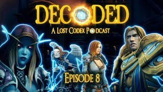 Decoded: Episode 8 - Before the Storm: Summary, review and analysis | The Lost Codex Podcast