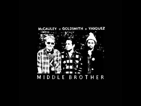 Middle Brother - Walkin The Beat