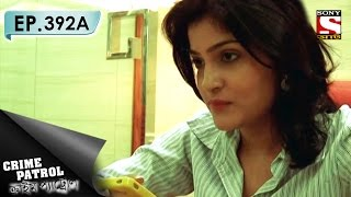 Crime Patrol - ক্রাইম প্যাট্রোল (Bengali) - Ep 392A - A Costly Affair