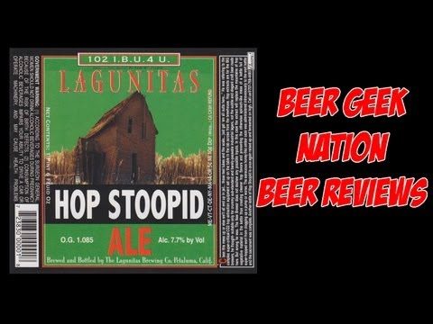 Lagunitas Hop Stoopid | Beer Geek Nation Craft Beer Reviews