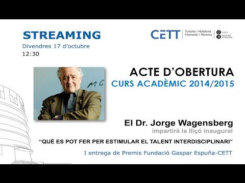 Inauguració Curs Acadèmic 2014-15 CETT amb Dr. Wagensberg