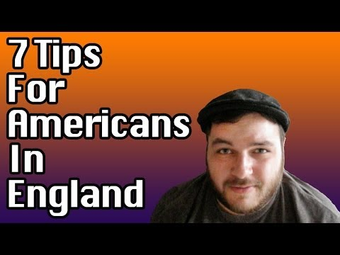 6] 7 Tips for Americans in England