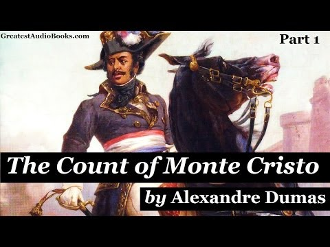 THE COUNT OF MONTE CRISTO - FULL AudioBook by Alexandre Dumas   Greatest Audio Books Part 1