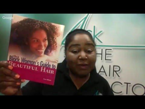 Black Women's Guide To Beautiful Hair (Hair Doctor) Trichologist Lisa Akbari Cyber Reading week 12