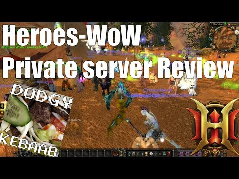 Heroes WoW Server review - WOTLK Private server Review