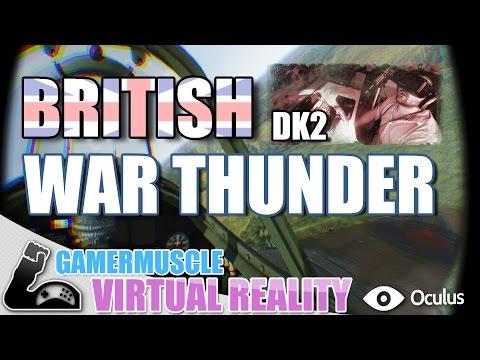 BRITISH WAR THUNDER DK2 FIRST FLIGHT- GamerMuscle VirtualReality