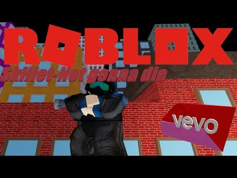 Skillet-Not gonna die  Roblox arsenal montage: Roblox Vevo!