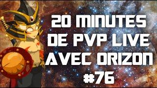 20Min de PVP live #76 avec Orizon Sacrieur 154 #AntiEca