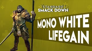 Mono White Lifegain Standard Smackdown | Magic The Gathering