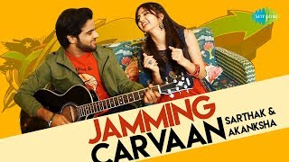 Dev Anand Songs Country Rock Mix by Akanksha Bhandari & Sarthak Saksena | Jamming Carvaan