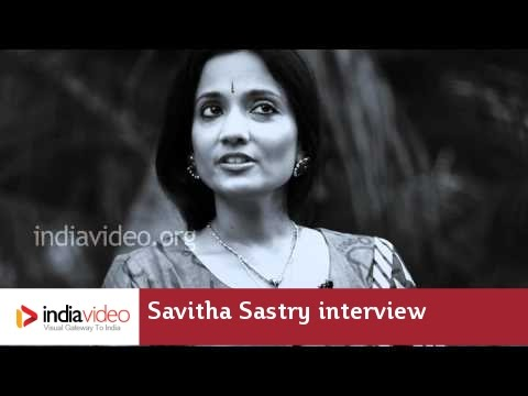 Savitha Sastry: Interview by Dr. Meena T Pillai