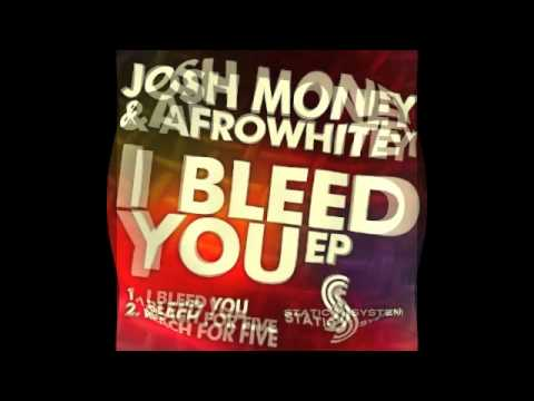 Josh Money & AfroWhitey - Reach For Five