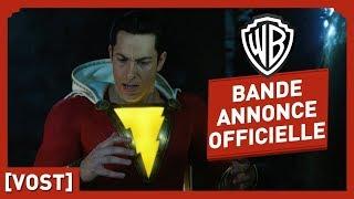 Shazam ! - Bande Annonce Officielle (VOST) - Zachary Levi / Asher Angel