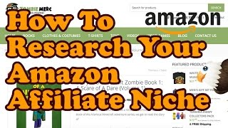 Choosing and Researching an Amazon Affiliate Niche Market