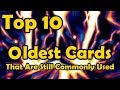 Top 10 Oldest Cards That Are Still Commonly Used in YuGiOh