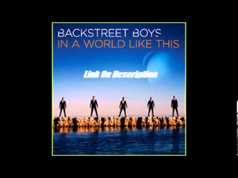 Download Backstreet Boys New Album (In a World Like This) Full + Bounce Tracks