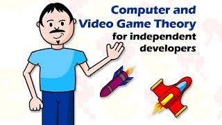 Computer and Video Game Theory for Independent Developers